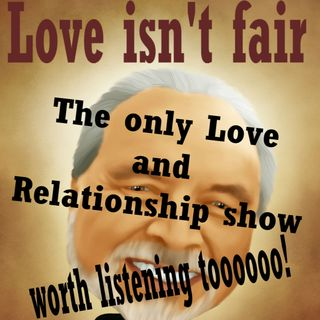 Love Isn't Fair Ep 1 I give and I give