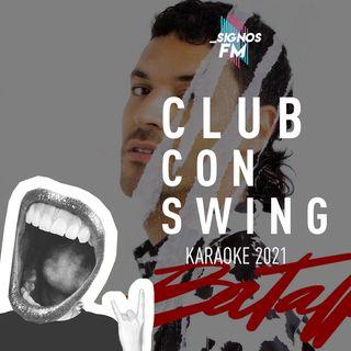 SignosFM #ClubConSwing Karaoke 2021 (Abril-Mayo)