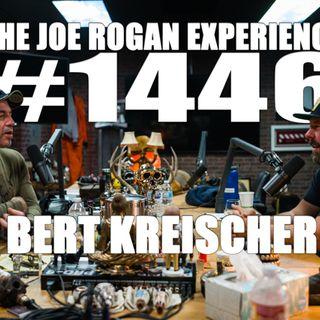 #1446 - Bert Kreischer