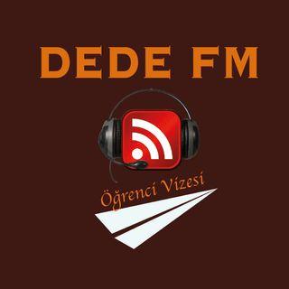 DEDE FM // BÖLÜM 10