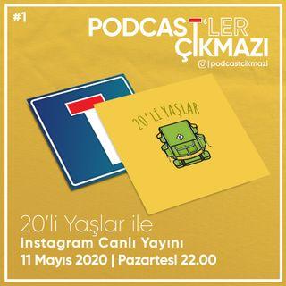 Podcast'ler Çıkmazı #1- 20'li Yaşlar ile Öğrenci Evi Muhabbeti