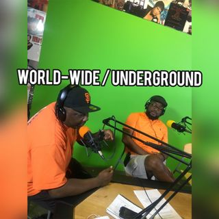WorldWide Underground | 8/16/19