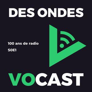 [J1 Fête de la radio] 100 ans de radio