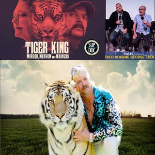 139 - TIGER KING: MURDER, MAYHEM AND MADNESS