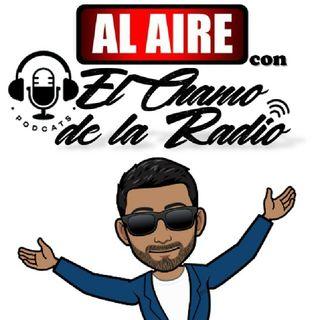 Episodio 1.1- AL AIRE con El Chamo de la Radio