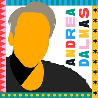 Delirando con Andrea Dalmas