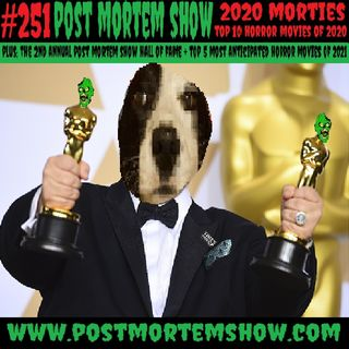 e251 - The 2020 Morties (Top 10 Horror Movies of 2020)