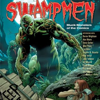 Swampmen and the women who dig them!