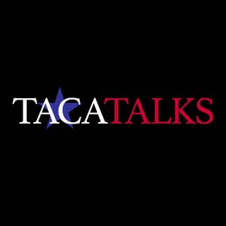 TACA Talks: Building Texas