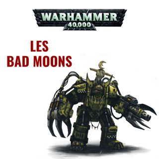 Les Bad Moons