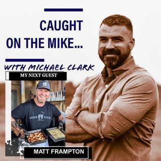 """Episode 7- """"Pizza and Que, we might talk our rock bands too""""- with Matt Frampton"""