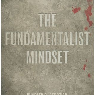 A briefing on The Fundamentalist mindset with Dr. Strozier