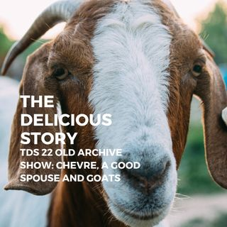 TDS 22 OLD ARCHIVE CHEVRE, A GOOD SPOUSE AND GOATS