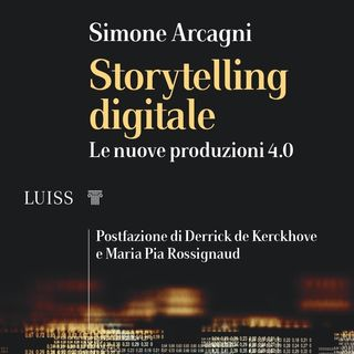 "Simone Arcagni ""Storytelling ditigale"""