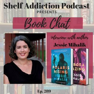 Interview with Author Jessie Mihalik | Book Chat