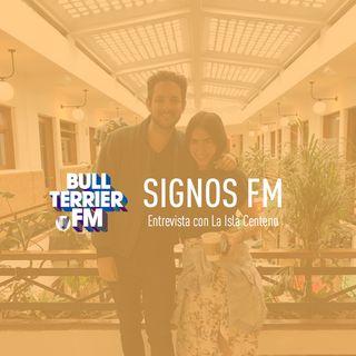 SignosFM #548 con La Isla Centeno
