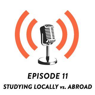 S01E11 - Overseas Education vs. Local Education w/ Denise Justine.
