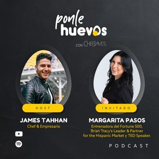 006. Margarita Pasos | Entrenadora Fortune 500 & TED Speaker