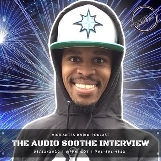 The Audio Soothe Interview.