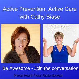 Active Prevention, Active Care with Cathy Biase