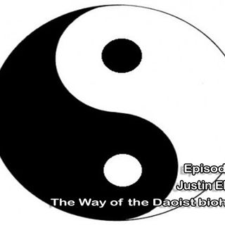 The Way of the Daoist biohacker, making all us function better, Justin Ehrlich