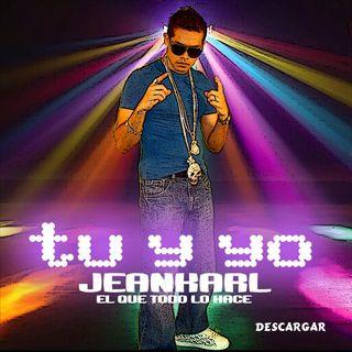 Jeankarl - Tu y Yo