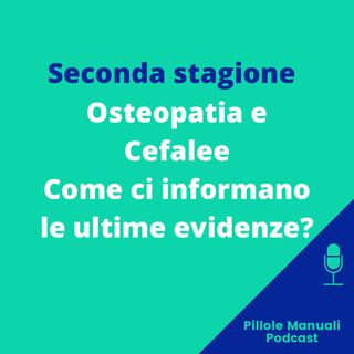 Osteopatia e Cefalee - Come ci informano le ultime evidenze?