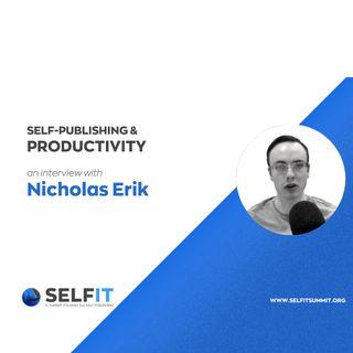 Selfit Summit - Self-Publishing and Productivity - An interview with Nicholas Erik (English)