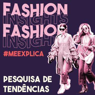 #MeExplica #1 | Pesquisa de tendências