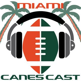 Canecast: Miami/Central Michigan Preview plus guest Jeremy Tache Talks UCF&Miami Football