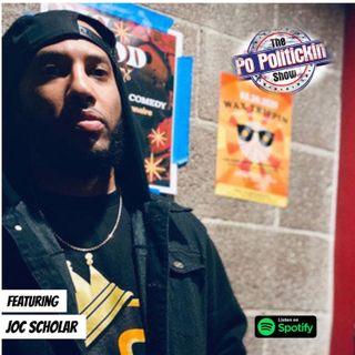Episode 390 - Joc Scholar | @JocScholar