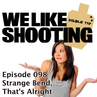 WLS Double Tap 098 - Strange Bend, That's Alright