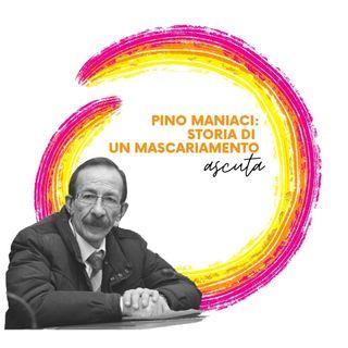 Pino Maniaci: Storia di un mascariamento