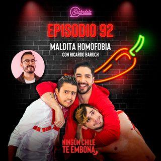 Ep 92 Maldita homofobia