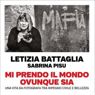 """Letizia Battaglia """"Mi prendo il mondo ovunque sia"""""""