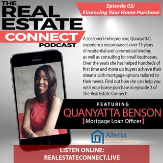 EP 02: Financing Your Home Purchase w/ Quanyatta Benson