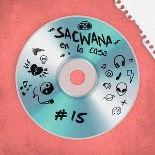 Sacwana En La Casa @ Vol. 15 Especial Arcángel
