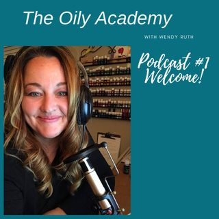 Newbie Episode 1: Welcome! New to oiling? This is for you!