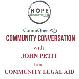 John Petit from Community Legal Aid on the Community Conversation Series