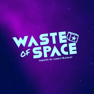 Waste of Space Ep. 2: Party Bus 43