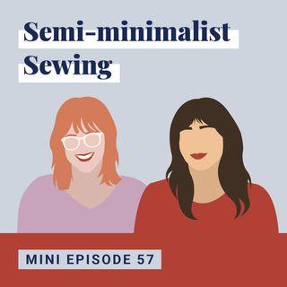 Semi-minimalist Sewing