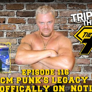*SPECIAL PROMO* Shane Douglas Triple Threat Podcast #116: CM Punk's Legacy Is On Notice