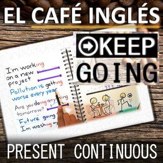 📚 Todos los usos del Presente Continuo en Inglés [Present Continuous]