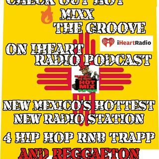 HOT MIXX THE GROOVE MONDAY HOT MIXX