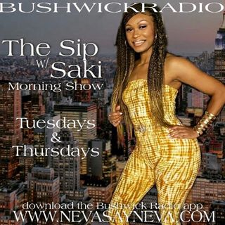 The Sip With Saki Morning Show 11.5.20