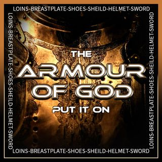 The Armour of God (Put It On)