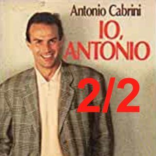 """""""Io, Antonio"""" - Capitolo 2, SECONDA parte"""