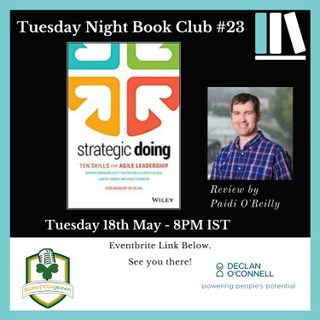 Tuesday Night Book Club #23 - Strategic Doing - Review by Paidi O'Reilly (EP207)