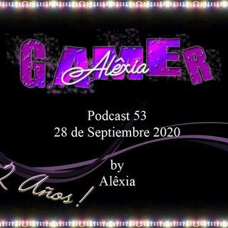 AlexiaGamer_Podcast53_28sep2020