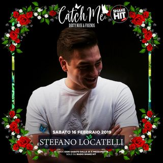 Catch Me Radioshow #010 - Stefano Locatelli (Guest Mix)